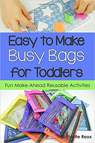 Fun Make-Ahead Reusable Activities Easy to Make Busy Bags for Toddlers