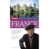 Fodor's Exploring France, 7th Edition