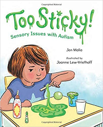 Too Sticky!: Sensory Issues with Autism - Popular Autism Related Book