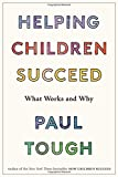 Helping Children Succeed: What Works and Why 画像2