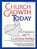 Church Growth Today, Clayton Pepper, 0891371206