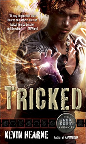 Transitions Iron - Tricked: The Iron Druid Chronicles, Book Four