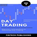 Day Trading: 3 Books in 1 | FinTech Publishing