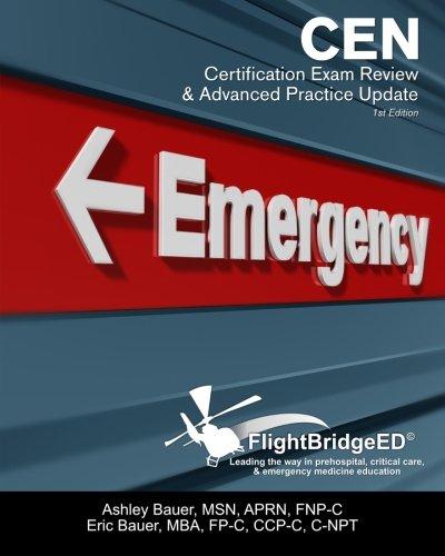 FlightBridgeED, LLC - CEN Certification Review & Advanced Practice Update by CreateSpace Independent Publishing Platform