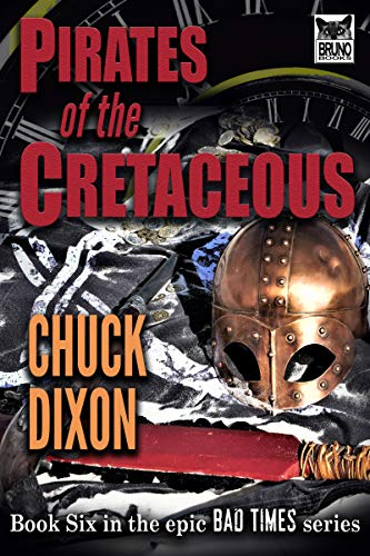 - Pirates of the Cretaceous.: Bad Times Book Six