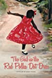 The Girl in the Red Polka Dot Dress