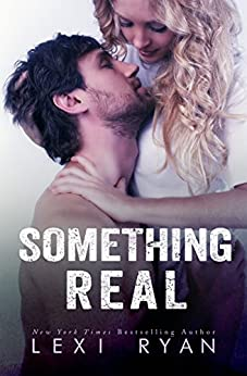 Something Real (Reckless and Real Book 2) by [Ryan, Lexi]