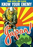 Know Your Enemy: Japan (World War II Documentary)