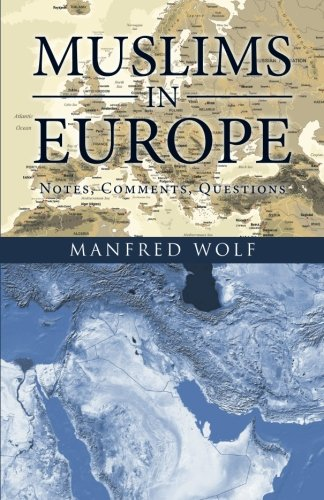 Muslims in Europe: Notes, Comments, Questions