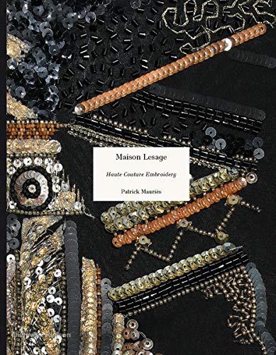 Haute Couture - Maison Lesage: Haute Couture Embroidery