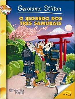 Resultado de imagem para capa do livro  o segredo dos tres samurais