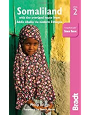 Somaliland: With the Overland Route from Addis Ababa via Eastern Ethiopia
