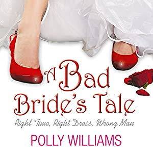 A Bad Bride's Tale Audiobook
