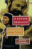 A Saving Remnant, Martin B. Duberman, 1595587764