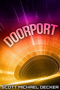 Doorport by [Decker, Scott Michael]