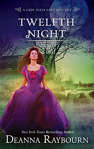Twelfth Night (A Lady Julia Grey Mystery Book 8) by [Raybourn, Deanna]