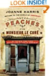 Peaches for Monsieur le Curé: A Novel...