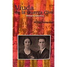"""Viuda de la Guerra Civil"" : Memoria histórica (Spanish Edition)"