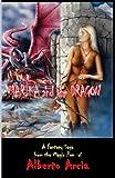 Marika and the Dragon, Alberto Arcia, 1492387029