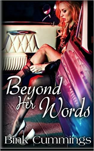 Beyond Her Words: Volume 1 (Corrupt Chaos)