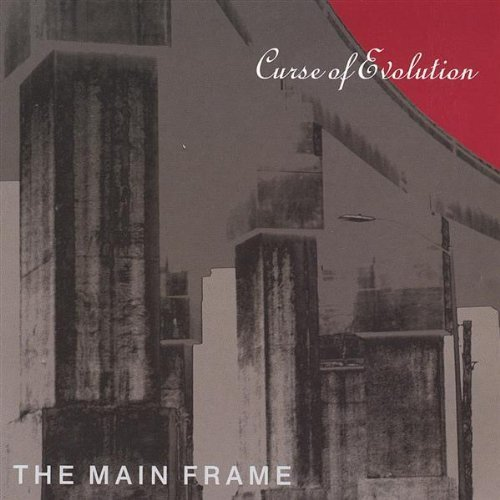 Curse of Evolution by Main Frame (2003-05-03) ()