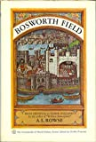 Front cover for the book Bosworth Field, from medieval to Tudor England by A. L. Rowse