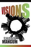 Visions, Shawn Mangum, 1434317870