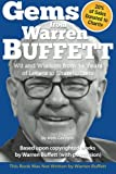 Gems from Warren Buffett: Wit and Wisdom from 34 Years of Letters to Shareholders
