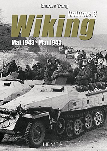 Wiking. Volume 3: May 1943 - May 1945 (French Edition)