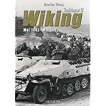 Wiking. Volume 3: May 1943 - May 1945