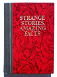 Strange Stories, Amazing Facts, Reader's Digest Editors, 0895770288