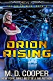 : Orion Rising: An Aeon 14 Novel (The Orion War) (Volume 3)