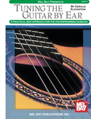 Mel Bay Tuning the Guitar by Ear