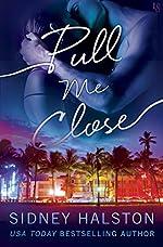 Pull Me Close: The Panic Series