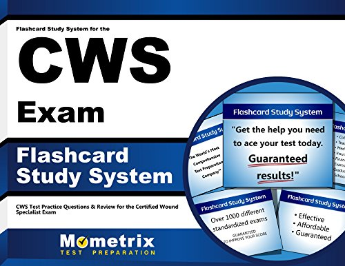Flashcard Study System for the CWS Exam: CWS Test Practice Questions & Review for the Certified Wound Specialist Exam (Cards)