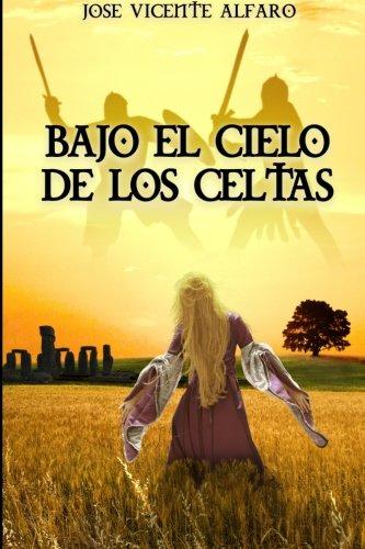 bajo-el-cielo-de-los-celtas-spanish-edition