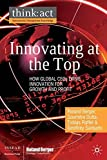 img - for Innovating at the Top: How Global CEOs Drive Innovation for Growth and Profit (International Management Knowledge) by Roland Berger (2008-11-19) book / textbook / text book
