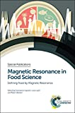 img - for Magnetic Resonance in Food Science: Defining Food by Magnetic Resonance (Special Publications) book / textbook / text book