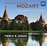 Mozart: Complete Works for Two Pianos - Concerto in E-flat, K.365; Sonata in D, K.448; Adagio and Fugue in C minor, K.546/K.426; Larghetto and Allegro in E-flat major