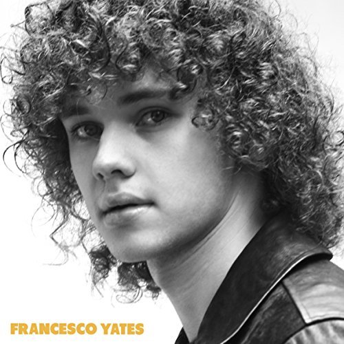 Francesco Yates - Francesco Yates - Zortam Music