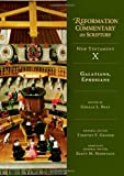 img - for Galatians, Ephesians (Reformation Commentary on Scripture) book / textbook / text book