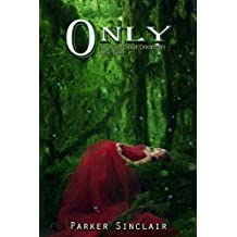 Only: The Alex Conner Chronicles Book Three