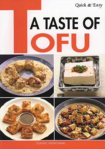 Quick & Easy A Taste of Tofu (Quick & Easy Cookbooks Series)