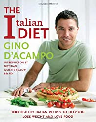 The Italian Diet: 100 Recipes for Losing Weight, the Italian Way!