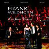 Frank Wildhorn & Friends - Live from Vienna