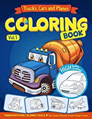 Trucks, Planes and Cars Coloring Book: Cars coloring book for kids & toddlers - activity books for prescho