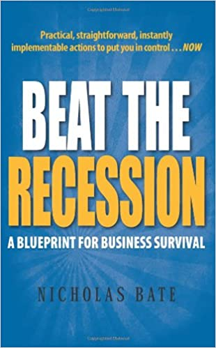 Amazon beat the recession a blueprint for business survival amazon beat the recession a blueprint for business survival 9780979824876 nicholas bate books malvernweather Gallery