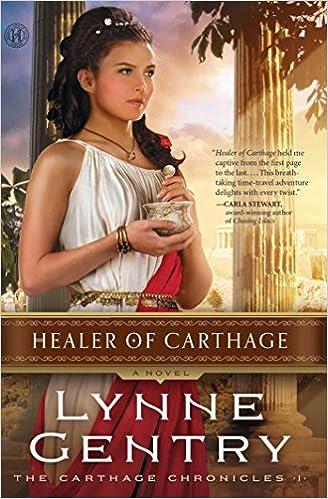 Healer of Carthage: A Novel (The Carthage Chronicles Book 1)