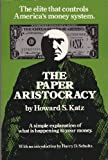 The Paper Aristocracy 9780916728007