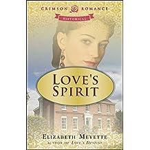Love's Spirit (Brentwood Saga Book 2)